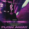 Flow Away