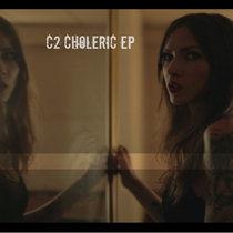 CHOLERIC EP cover art