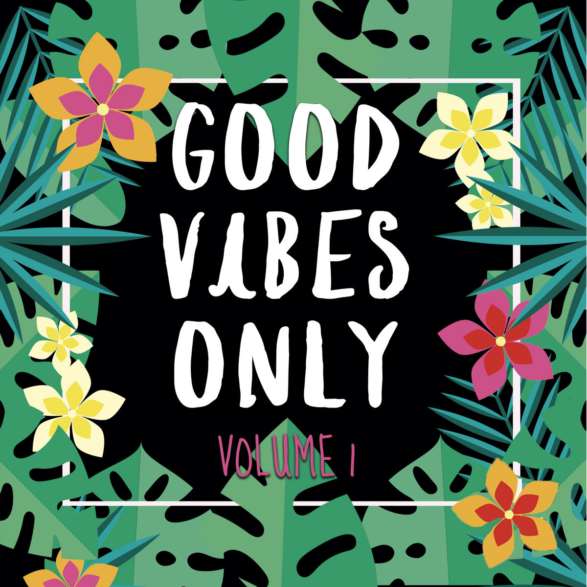 good vibes only volume 1 common ground records