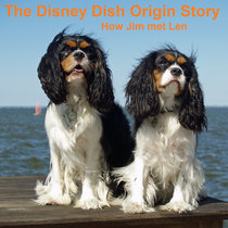 How the Disney Dish Started (Condensed)(Bandcamp Exclusive) cover art