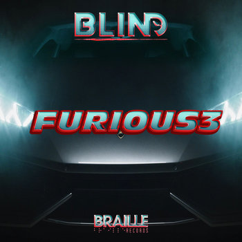Furious 3 by Braille Records