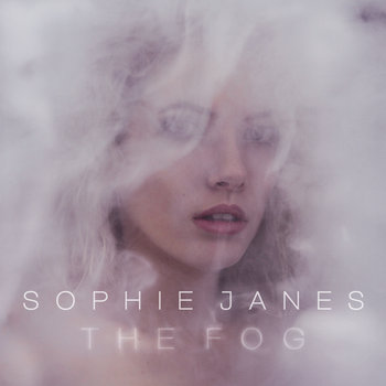 The Fog by VENUS (formerly known as Sophie Janes)