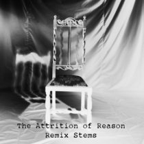 The Attrition of Reason - Free Remix Pack cover art