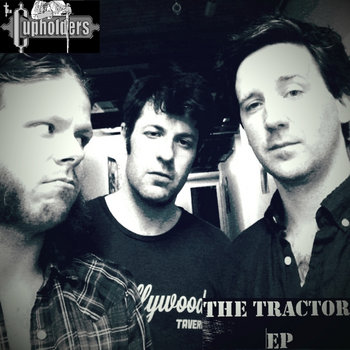 The Tractor EP by The Cupholders