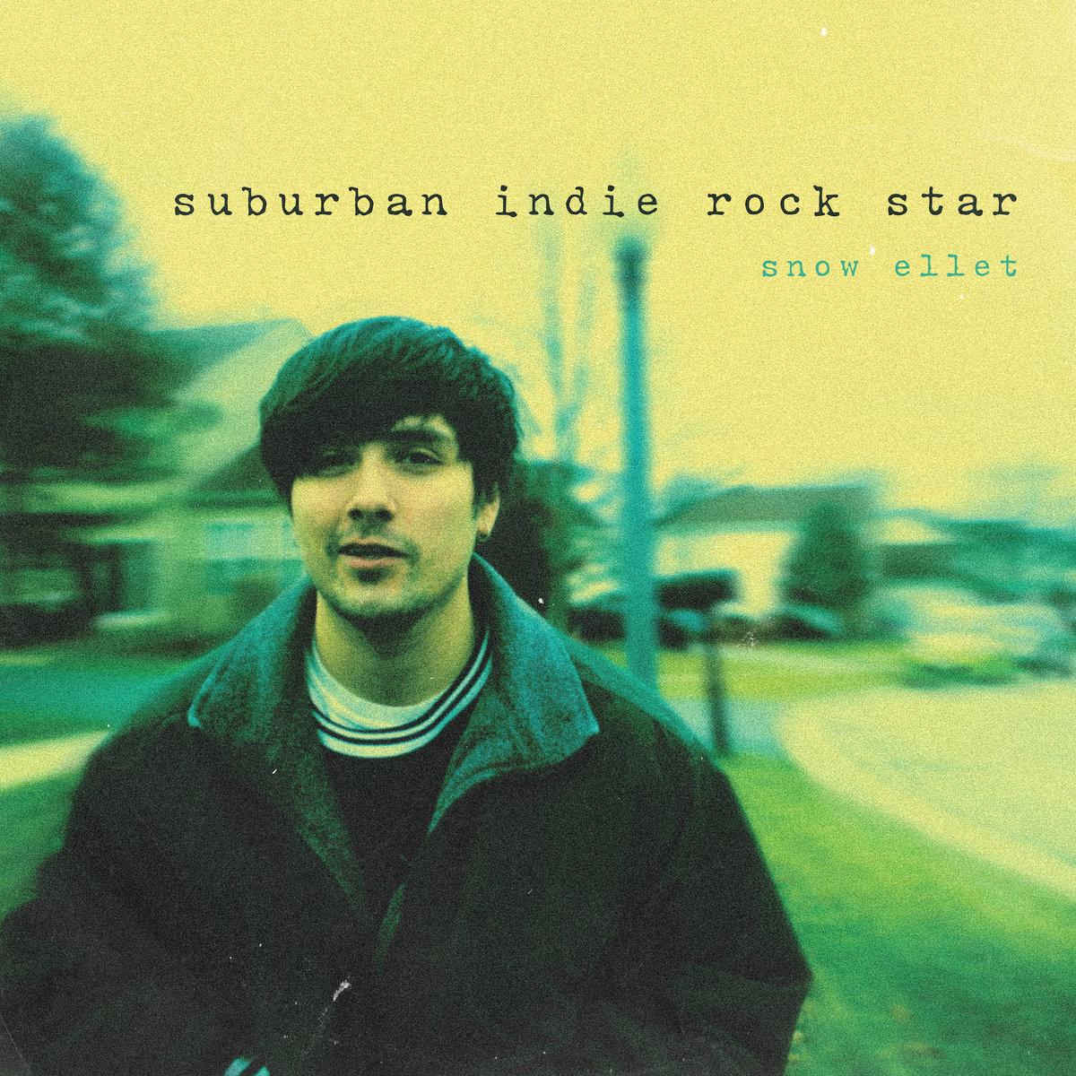 suburban indie rock star | snow ellet
