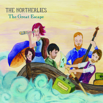 The Great Escape by The Northerlies