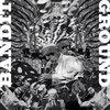 """BANDIT/GROUND Split 7"""" Cover Art"""