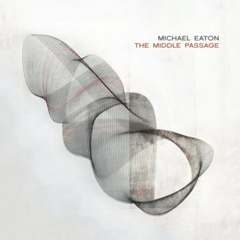 The Middle Passage by Michael Eaton