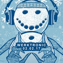 Werktronic LIVE @ Woodlands Tavern Columbus, Ohio 2/2/17 cover art