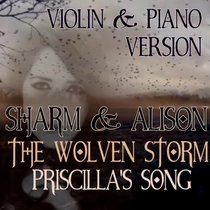 The Wolven Storm - Priscilla's Song (Violin & Piano Version) cover art