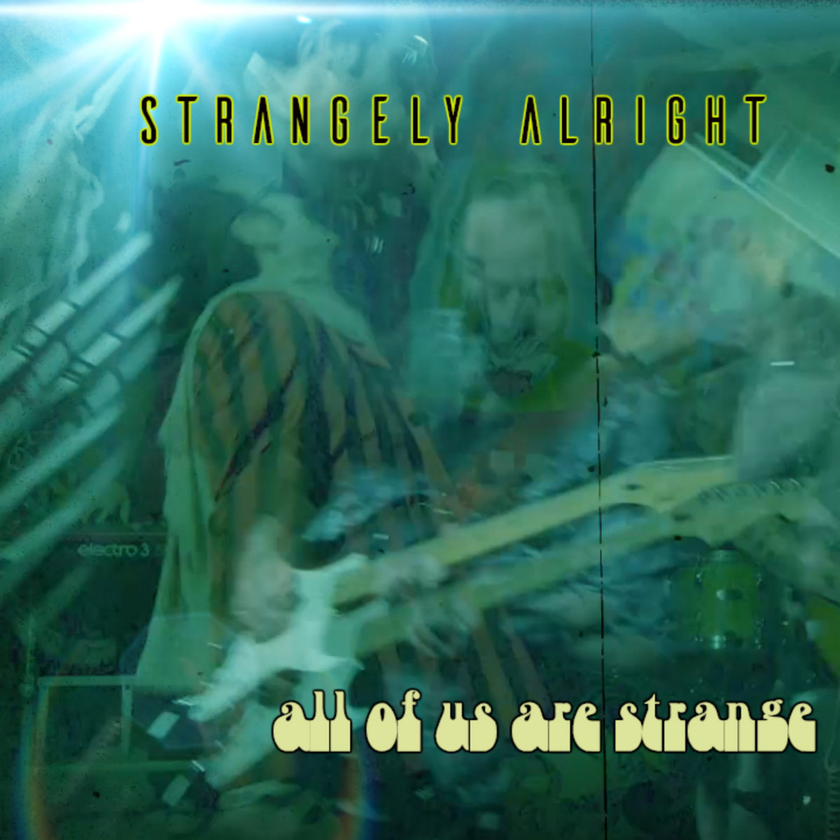 All Of Us Are Strange by Strangely Alright