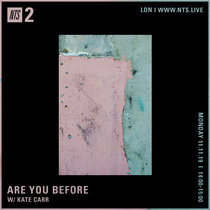 NTS live set - Are You Before (2019) cover art