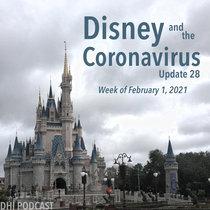 Disney and the Coronavirus - Update 28 - Feb 1, 2021 cover art