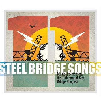 Steel Bridge Songs Vol. 11 by Holiday Music Motel