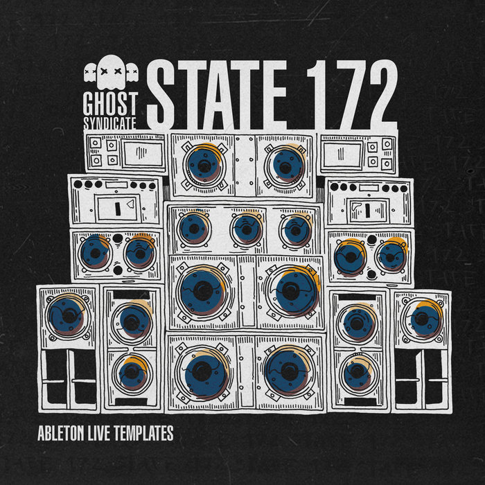 STATE 172 [Ableton Live Templates] | Ghost Syndicate