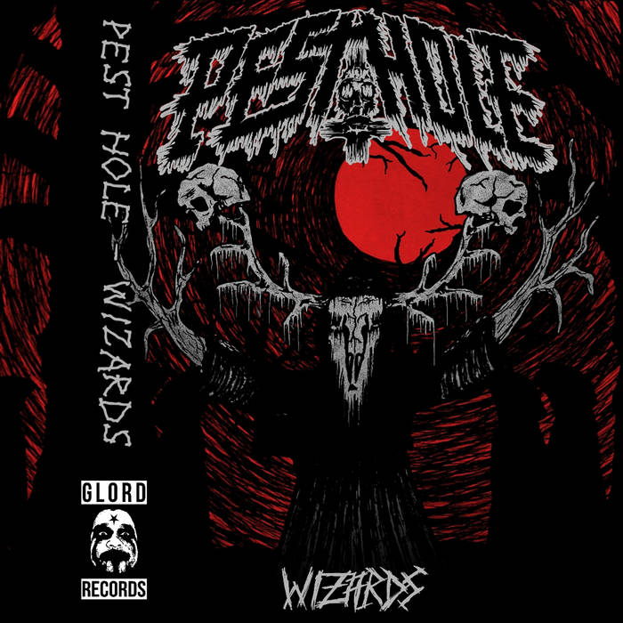 PEST HOLE – Wizards