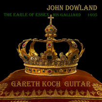 John Dowland - The Earle of Essex Galliard cover art