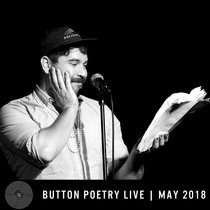 Button Poetry Live - May 2018 cover art