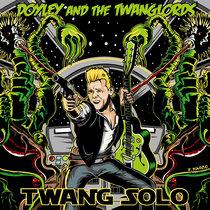 Doyley & The Twanglords -Twang Solo cover art