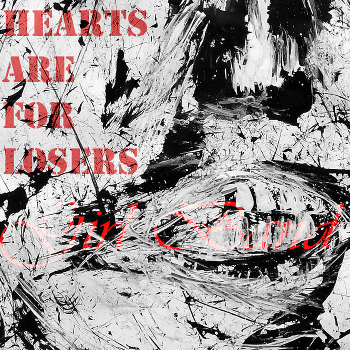 Hearts are for Losers – Girl Band