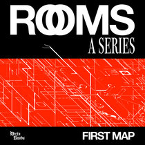 ROOMS: A Series / First Map cover art