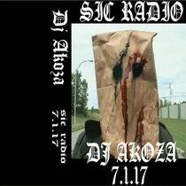 DJ AKOZA - SIC RADIO 7-1-2017 cover art