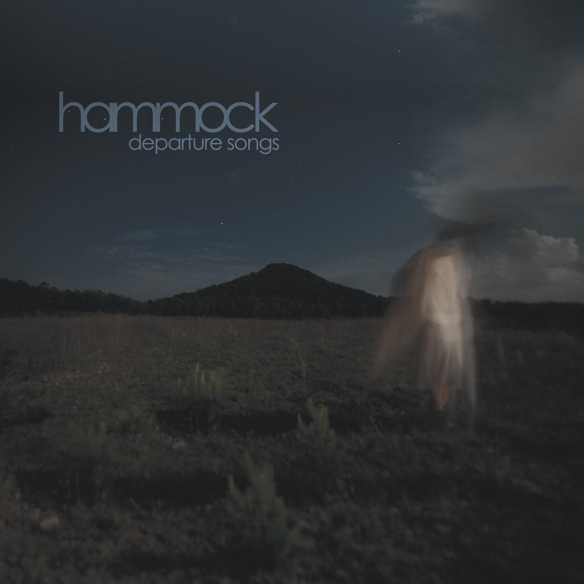 Departure Songs | Hammock