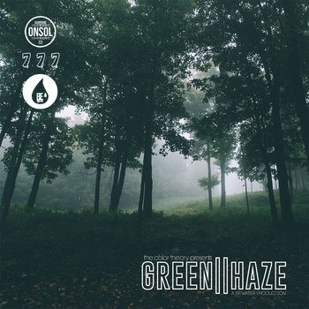 The Color Theory Presents: Green||Haze by BE.water