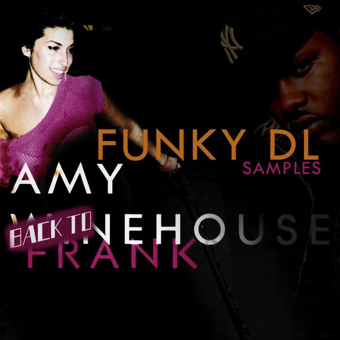 Back To Frank [Funky DL samples Amy Winehouse Vol 1] | Funky DL