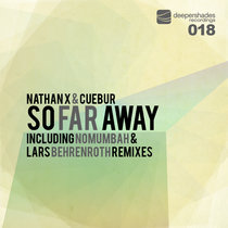So Far Away (incl. remixes by Nomumbah & Lars Behrenroth) cover art