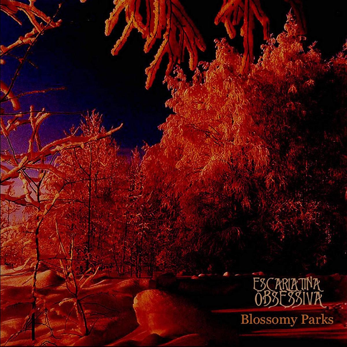 escarlatina obsessiva blossomy parks