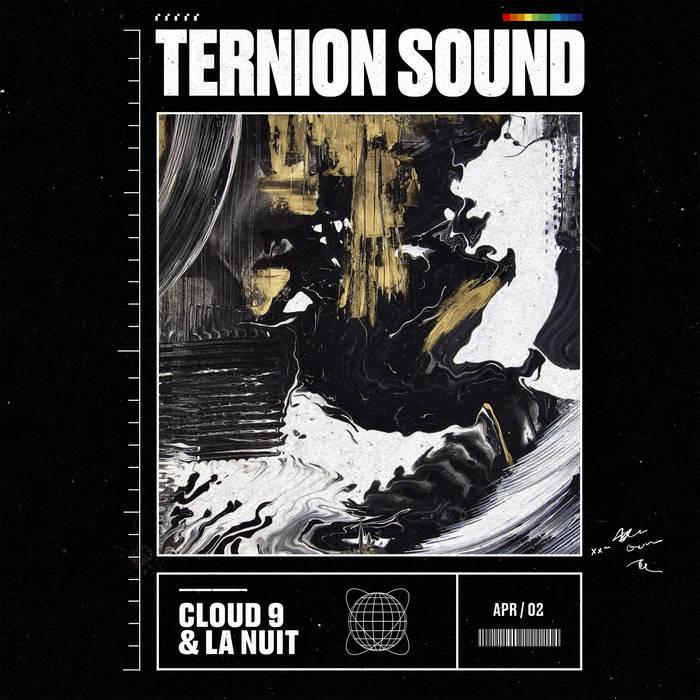 Download Ternion Sound - Cloud 9 & La Nuit mp3