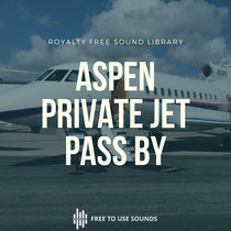 Private Luxury Jet Sound Effects Library   Aspen Airport   Landing   Take Off & Pass By cover art