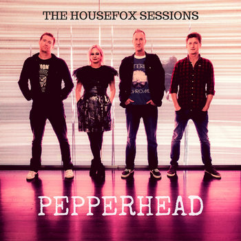 The Housefox Sessions EP by Pepperhead