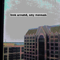 look around, tiny messiah cover art