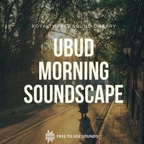 Authentic Morning Soundscape Ubud-Bali, Indonesia cover art