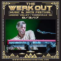 LIVE @ The Werk Out Music & Arts Festival - 8/3/17 cover art