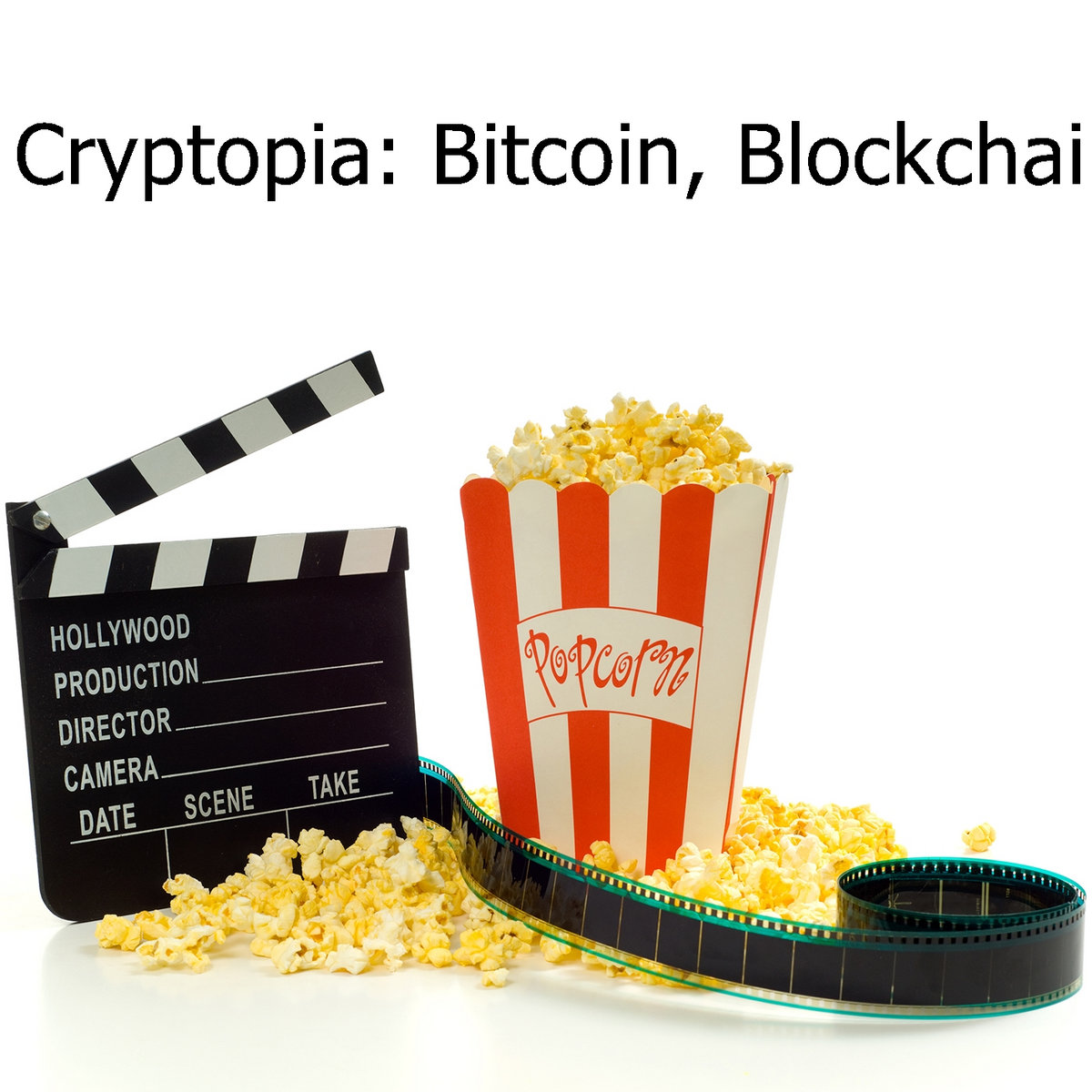 laptop) Cryptopia: Bitcoin, Blockchains and the Future of the