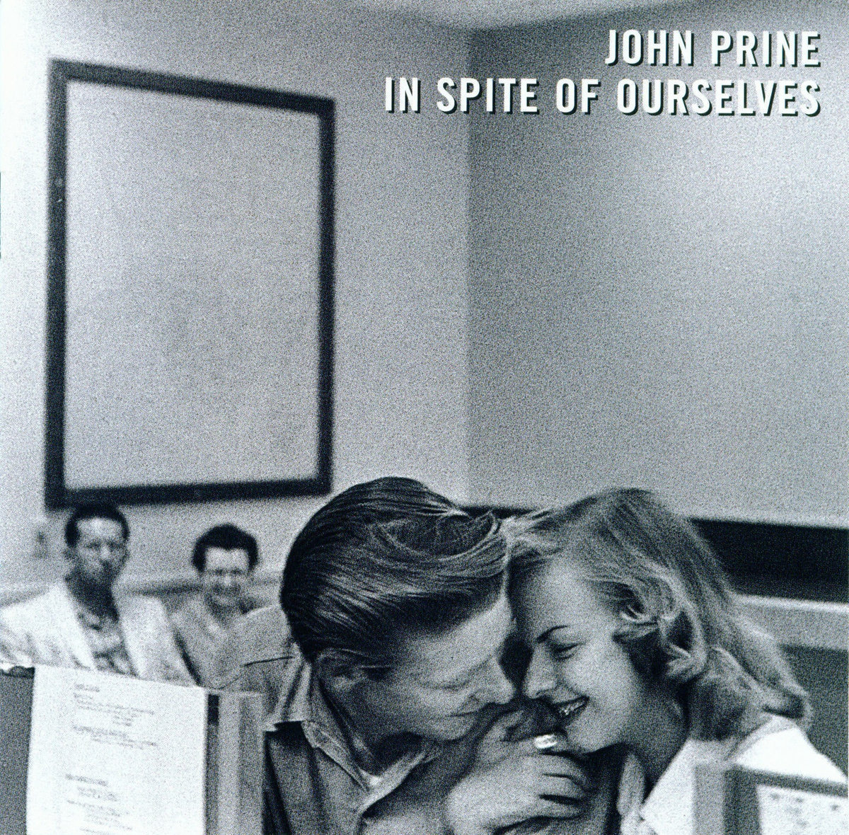 From In Spite Of Ourselves By John Prine