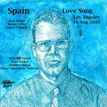 Spain At The Love Song 16 Aug 2016 With Bill Frisell, Petra Haden, and Zander Schloss cover art
