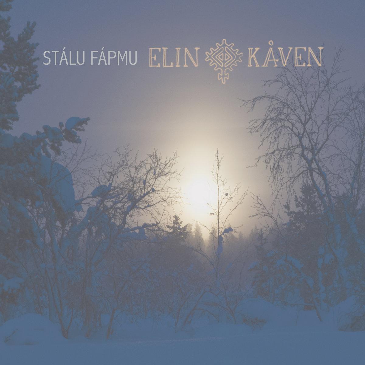 Stálu Fápmu by Elin Kåven