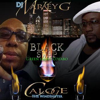Black Swap by Dj Markey G & Caloge The Windshifter