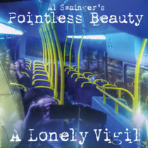 Al Swainger's Pointless Beauty - A Lonely Vigil cover art