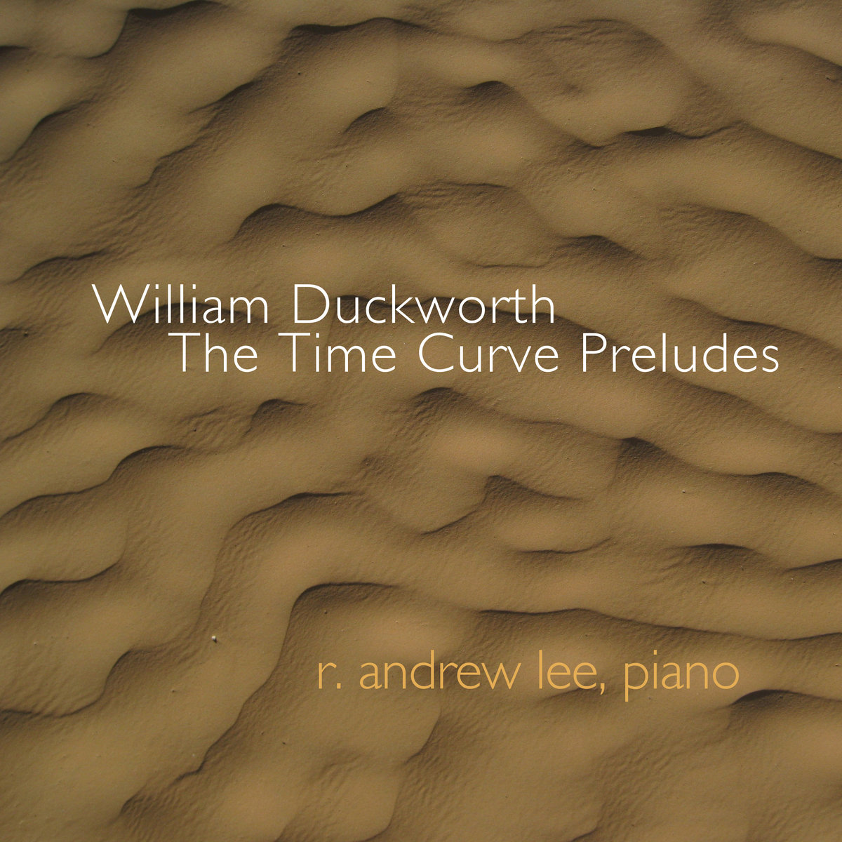 William Duckworth: The Time Curve Preludes   Irritable Hedgehog