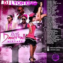 DJ Lyon King - Hot Dancehall Mixtape cover art