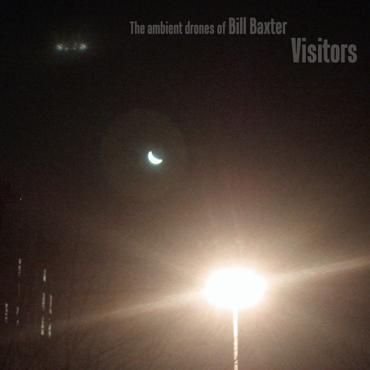 The Ambient Drones Of Bill Baxter - Drone City