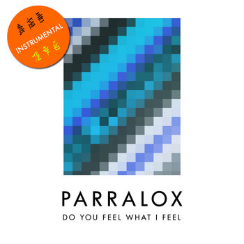 Parralox - Do You Feel What I Feel? (Instrumental)