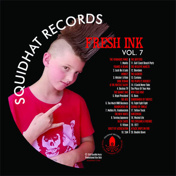 Fresh Ink Volume 7 by SquidHat Records