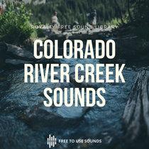 Colorado River Nature Sound Library Vol 01! Pre Release cover art