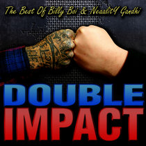 Double Impact: The Best Of Billy Boi & Neaality Gandhi cover art